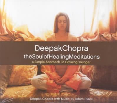 SOUL OF HEALING MEDITATIONS BY CHOPRA,DEEPAK (CD)