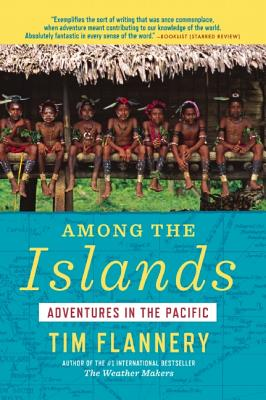 Among the Islands By Flannery, Tim