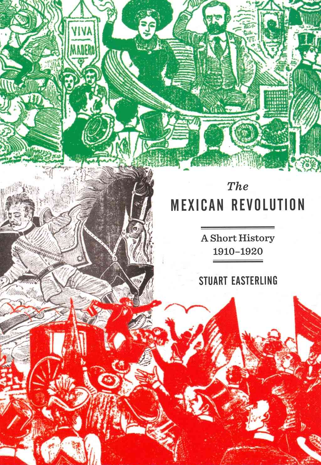 The Mexican Revolution By Easterling, Stuart