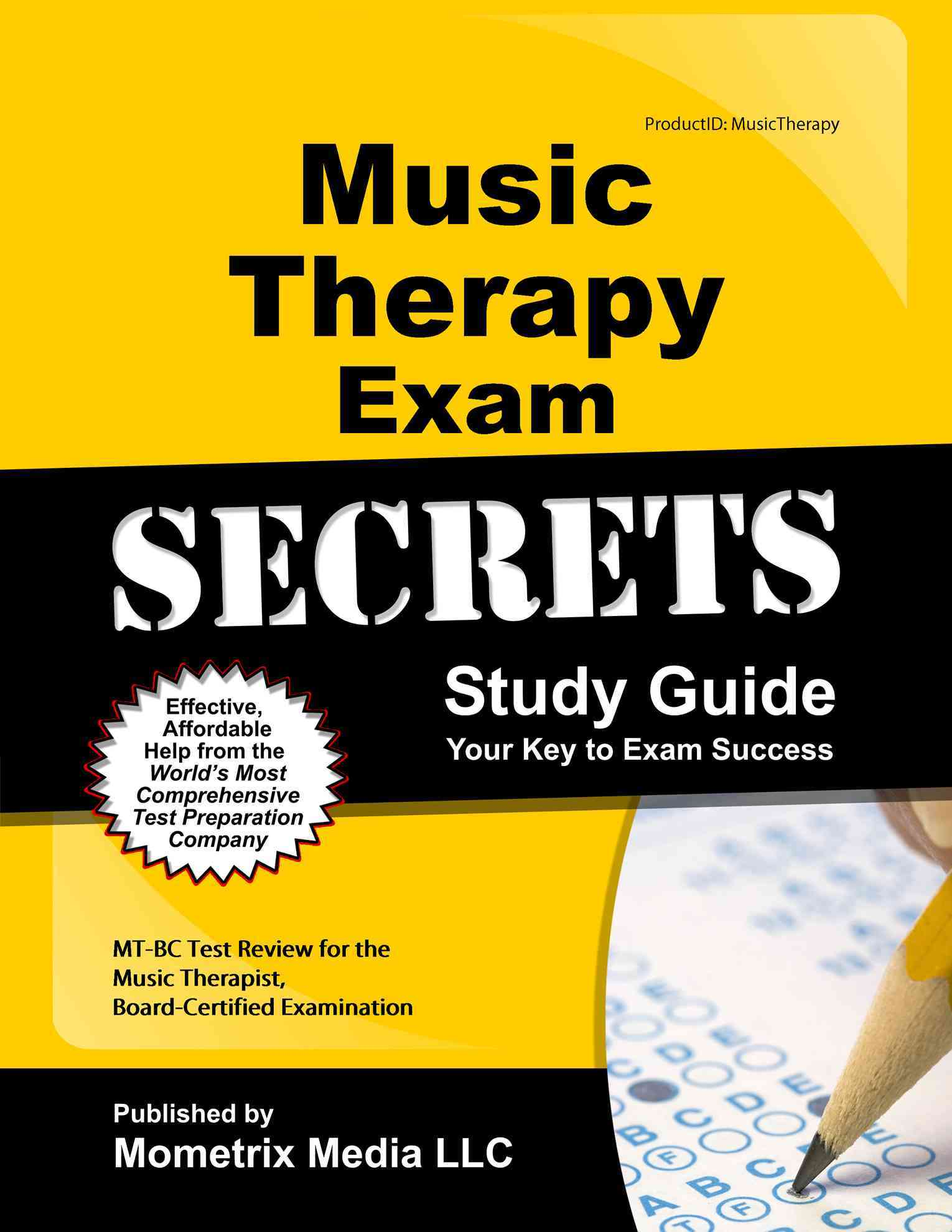 Music Therapy Exam Secrets Study Guide By Mt-bc Exam Secrets (EDT)